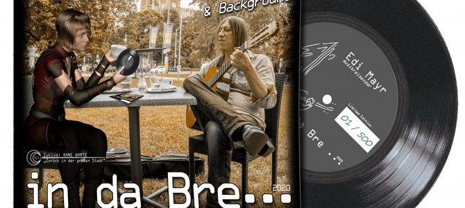 "Single-Vinyl ""in da Bre…"" – von Edi Mayr"